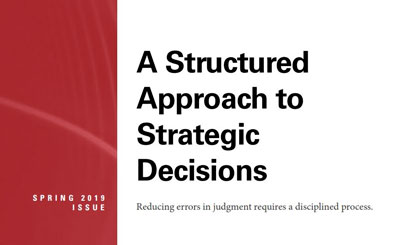 "Academic Paper:  Daniel Kahneman's ""A Structured Approach to Strategic Decisions"""
